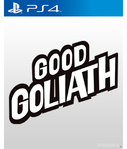 Good Goliath PS4