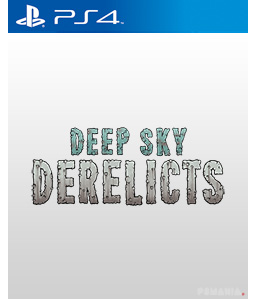 Deep Sky Derelicts PS4