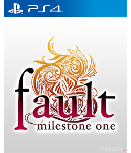 fault milestone one PS4