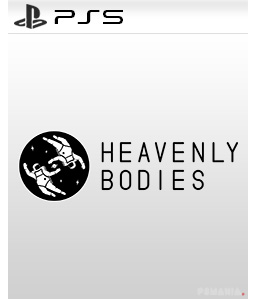 Heavenly Bodies PS5