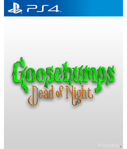 Goosebumps Dead of Night PS4