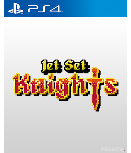 Jet Set Knights PS4