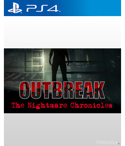 Outbreak: The Nightmare Chronicles PS4